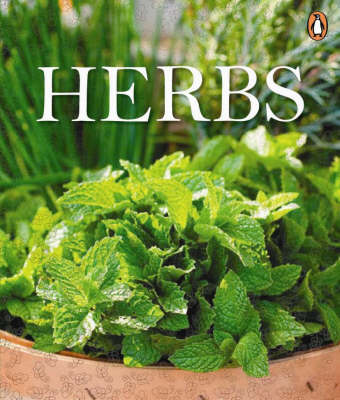 Herbs: Growing, Cooking and Herbal Remedies by Penguin image