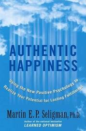 Authentic Happiness by Martin E.P. Seligman image