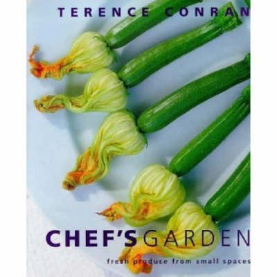 The Chef's Garden by Sir Terence Conran