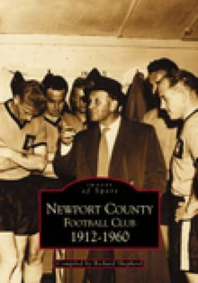 Newport County Football Club by Richard Shepherd