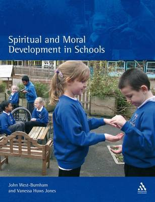 Spiritual and Moral Development in Schools by John West-Burnham image