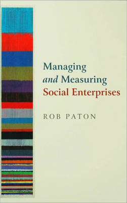Managing and Measuring Social Enterprises by Rob Paton image