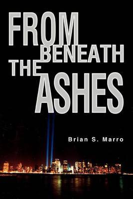 From Beneath the Ashes by Brian S. Marro image