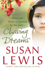 Chasing Dreams by Susan Lewis