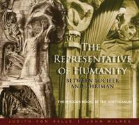 The Representative of Humanity by Judith Von Halle