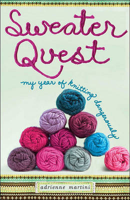 Sweater Quest by Adrienne Martini