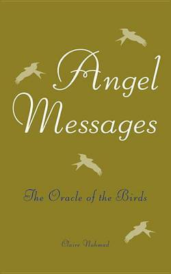 Angel Messages: The Oracle of the Birds by Claire Nahmad image