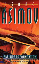 Prelude to Foundation (Foundation #1) by Isaac Asimov image