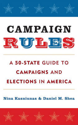 Campaign Rules by Nina Kasniunas