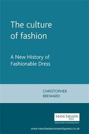The Culture of Fashion by Christopher Breward image