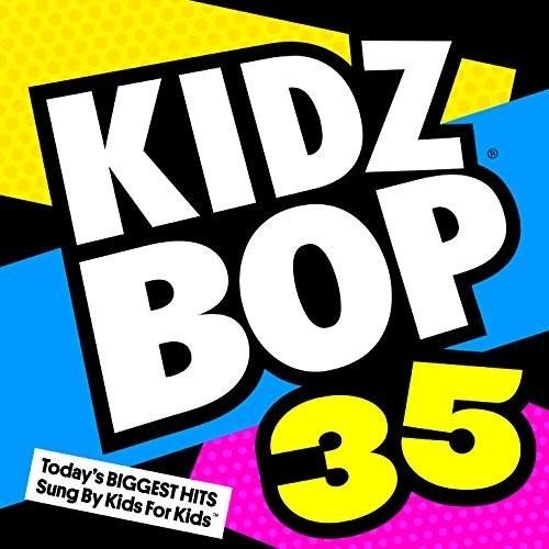 Kidz Bop 35 by Kidz Bop Kids