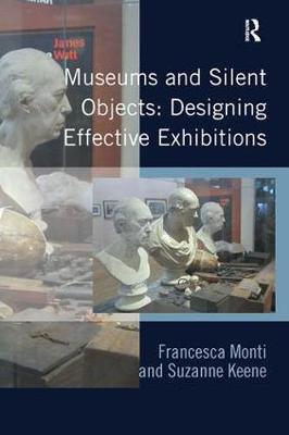 Museums and Silent Objects: Designing Effective Exhibitions by Francesca Monti image