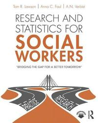 Research and Statistics for Social Workers by Anna Faul