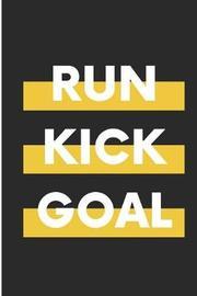 Run Kick Goal by Debby Prints