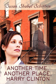 Another Time, Another Place, Harry Clinton by Susan Shabel Schiffrin image
