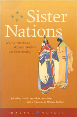 Sister Nations: Native American Women Writers on Community by Erdrich H E image