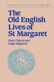 The Old English Lives of St. Margaret by Mary Clayton image