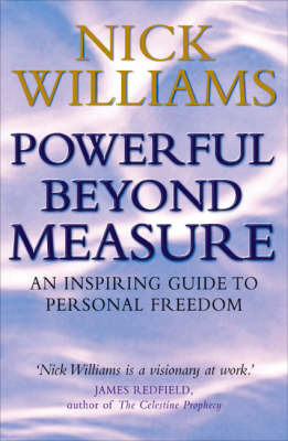 Powerful Beyond Measure by Nick Williams