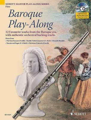 Baroque Play-along for Flute: 12 Favourite Works from the Baroque Era, with Authentic Orchestral Backing Tracks by Max Charles Davies