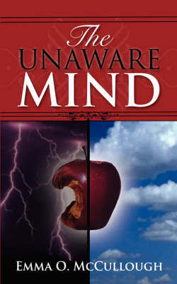 The Unaware Mind by Emma O. McCullough image