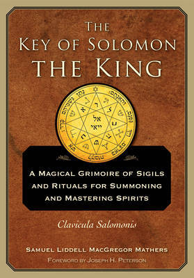 The Key of Solomon the King by S.L. MacGregor Mathers image