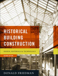 Historical Building Construction by Donald Friedman image
