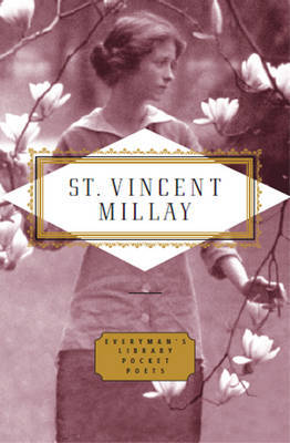 Poems: Edna St Vincent Millay by Edna St.Vincent Millay