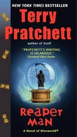 Reaper Man (Discworld 11 - Death/The Wizards) (US Ed.) by Terry Pratchett