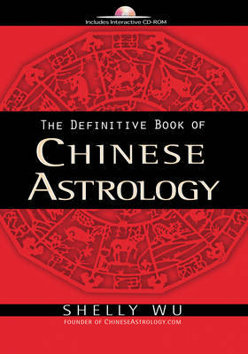 Definitive Guide of Chinese Astrology by Shelly Wu image