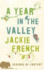 Year in the Valley: Seasons of Content by Jackie French image