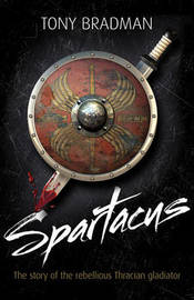 Spartacus by Tony Bradman