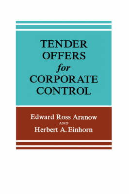 Tender Offers for Corporate Control by Edward Ross Aranow