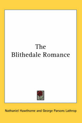 The Blithedale Romance by Nathaniel Hawthorne image