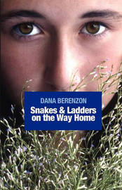 Snakes & Ladders on the Way Home by Dana Berenzon