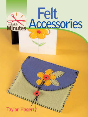 Felt Accessories by Taylor Hagerty