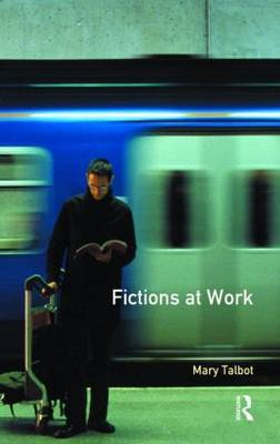 Fictions at Work by Mary M. Talbot image