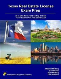 Texas Real Estate License Exam Prep by Stephen Mettling