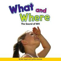 What and Where by Bob Noyed