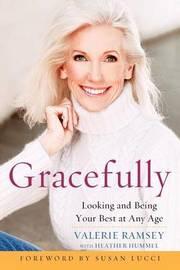 Gracefully by Valerie Ramsey