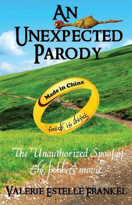 An Unexpected Parody by Valerie Estelle Frankel
