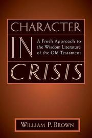 Character in Crisis by William P Brown image