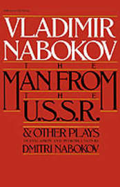 """The Man from the USSR"" and Other Plays by Vladimir Nabokov"