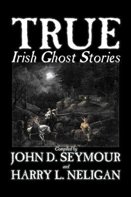 True Irish Ghost Stories image