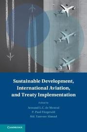 Sustainable Development, International Aviation, and Treaty Implementation