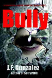 Bully by J.F. Gonzalez image
