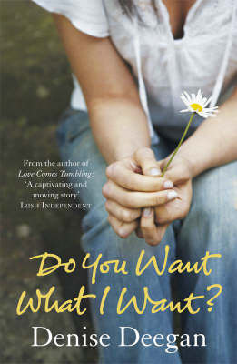 Do You Want What I Want? by Denise Deegan image
