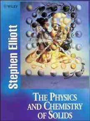 The Physics and Chemistry of Solids by Stephen Elliott image