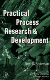Practical Process Research and Development by Neal G Anderson