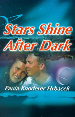 Stars Shine After Dark by Paula Knoderer Hrbacek image