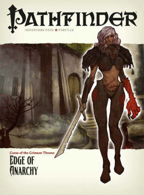 Pathfinder: Curse of the Crimson Throne: Edge of Anarchy by Nicolas Logue image